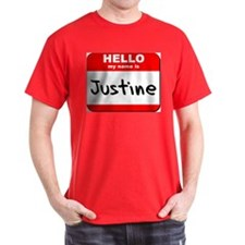 Hello my name is Justine T-Shirt