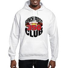 BENCH PRESS 350 CLUB Hoodie