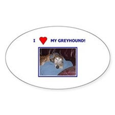 Oval Sticker - I Love My Greyhound
