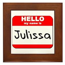 Hello my name is Julissa Framed Tile