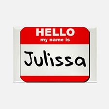Hello my name is Julissa Rectangle Magnet