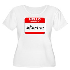 Hello my name is Juliette T-Shirt