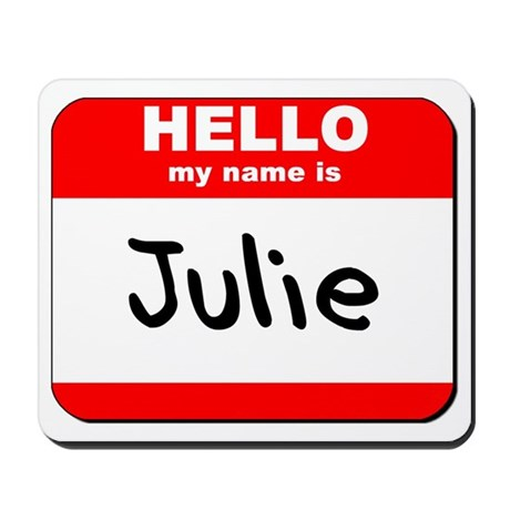 Hello my name is Julie Mousepad