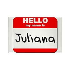 Hello my name is Juliana Rectangle Magnet