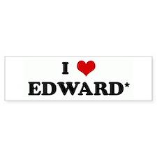 I Love EDWARD* Bumper Bumper Sticker