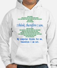 Funny Computer Philosopy You Don't Exist Hoodie