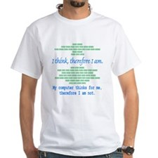 Funny Computer Philosopy You Don't Exist Shirt