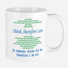Funny Computer Philosopy You Don't Exist Mug