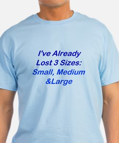 Already Lost 3 Sizes T-Shirt