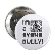 SYS bully 2.25 inch Button