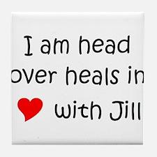 Cool I love jill Tile Coaster