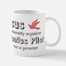 Jesus was a community organiz Mug