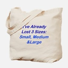 Already Lost 3 Sizes Tote Bag