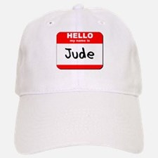 Hello my name is Jude Baseball Baseball Cap