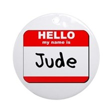 Hello my name is Jude Ornament (Round)
