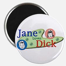 Jane Loves Dick Magnet