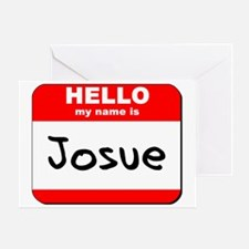 Hello my name is Josue Greeting Card