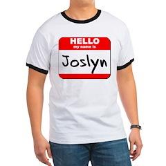 Hello my name is Joslyn T