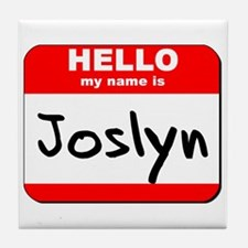 Hello my name is Joslyn Tile Coaster