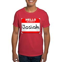 Hello my name is Josiah T-Shirt
