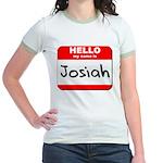 Hello my name is Josiah Jr. Ringer T-Shirt