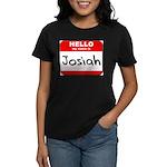 Hello my name is Josiah Women's Dark T-Shirt