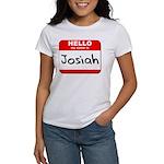 Hello my name is Josiah Women's T-Shirt