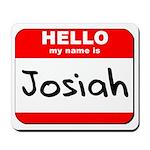 Hello my name is Josiah Mousepad