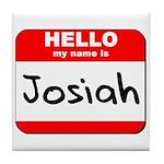 Hello my name is Josiah Tile Coaster