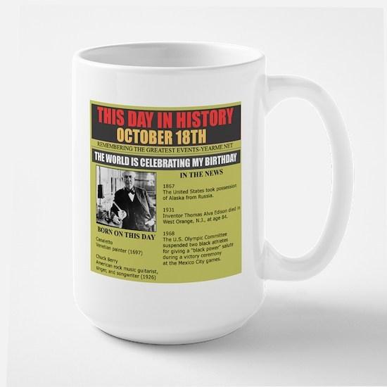 BORN ON OCTOBER 18TH Large Mug