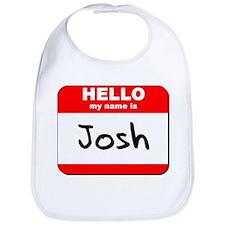 Hello my name is Josh Bib