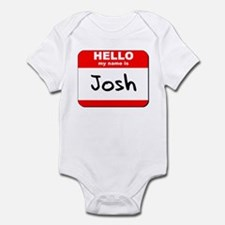 Hello my name is Josh Infant Bodysuit