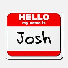 Hello my name is Josh Mousepad