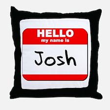 Hello my name is Josh Throw Pillow