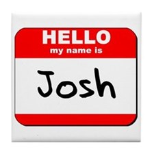 Hello my name is Josh Tile Coaster
