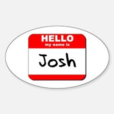 Hello my name is Josh Oval Decal