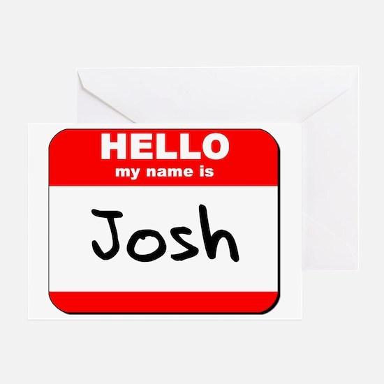 Hello my name is Josh Greeting Card