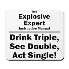 Explosive Expert Mousepad