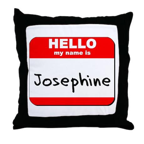 Hello my name is Josephine Throw Pillow