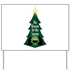Reason for the Season Yard Sign