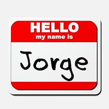 Hello my name is Jorge Mousepad
