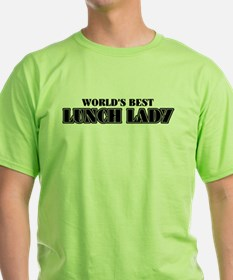 World's Best Lunch Lady T-Shirt