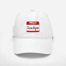 Hello my name is Jordyn Baseball Baseball Cap