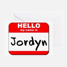 Hello my name is Jordyn Greeting Card