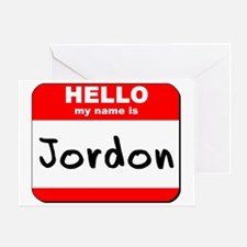Hello my name is Jordon Greeting Card
