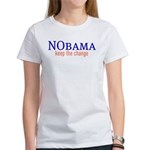 Nobama - keep the change Women's T-Shirt