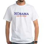 Nobama - keep the change White T-Shirt