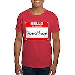 Hello my name is Jonathon Dark T-Shirt