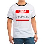 Hello my name is Jonathon Ringer T