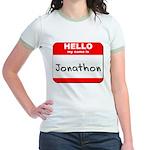 Hello my name is Jonathon Jr. Ringer T-Shirt